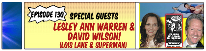 CBC Ep 130 Lesley Ann Warren and David Wilson Small Strip