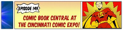 cbc-ep-149-cincinnati-comic-expo-small-strip